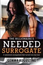 The Billionaire's Needed Surrogate