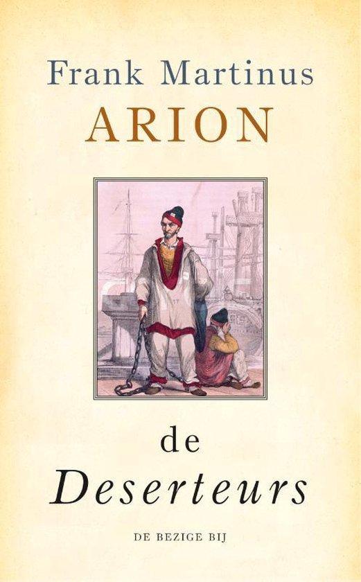 De deserteurs - Frank Martinus Arion | Readingchampions.org.uk
