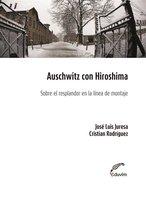 Auschwitz con Hiroshima