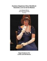 Duchess Happiness Diary WorkBook Romantic Love is not an Illusion