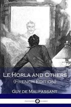 Boekomslag van 'Le Horla and Others (French Edition)'