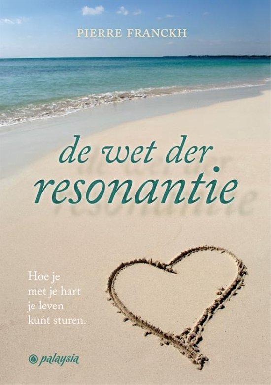 De Wet der Resonantie - Pierre Franckh | Fthsonline.com