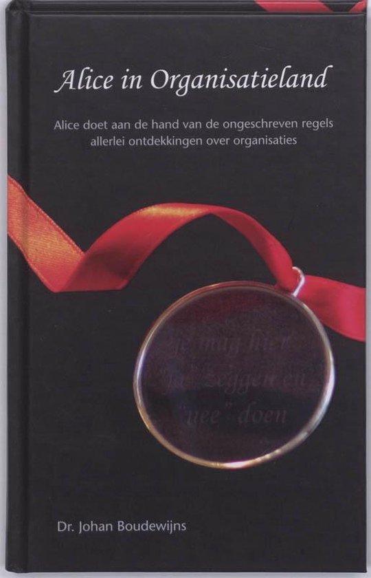 Alice in Organisatieland - J.M. Boudewijns  