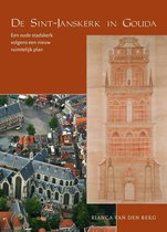 De Sint Janskerk in Gouda