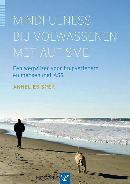 Boek cover Mindfulness bij volwassenen met autisme van Annelies Spek (Paperback)