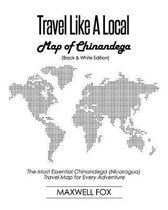 Travel Like a Local - Map of Chinandega (Black and White Edition)