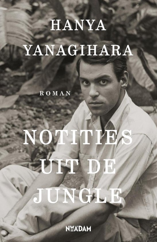Boek cover Notities uit de jungle van Hanya Yanagihara (Onbekend)