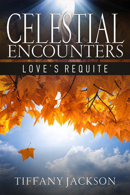 Omslag van Celestial Encounters: Love's Requite
