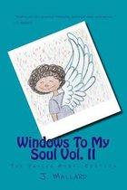 Windows to My Soul Vol. 2
