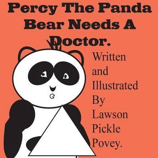 Percy the Panda Bear Needs a Doctor.