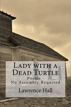 Lady with a Dead Turtle