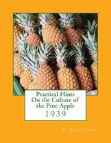 Practical Hints on the Culture of the Pine Apple