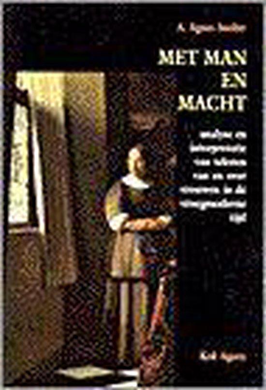 Met man en macht - A. Agnes Sneller |