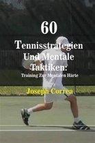 60 Tennisstrategien Und Mentale Taktiken