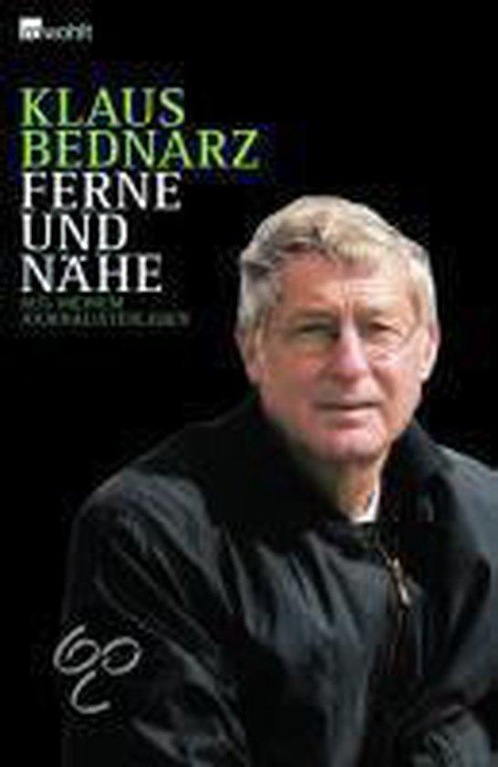 Boek cover Ferne und Nähe van Klaus Bednarz (Hardcover)