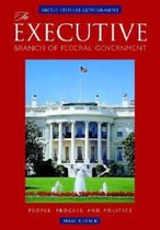 The Executive Branch of Federal Government