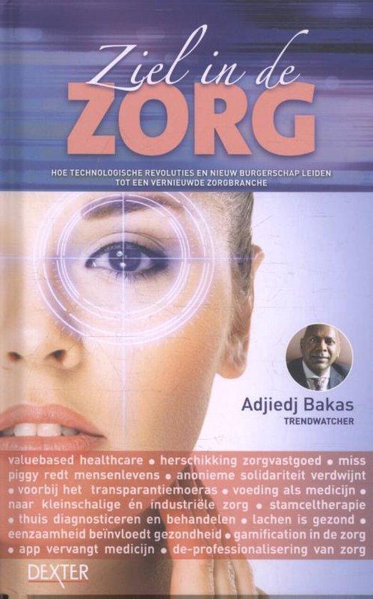 Ziel in de zorg - Adjiedj Bakas pdf epub