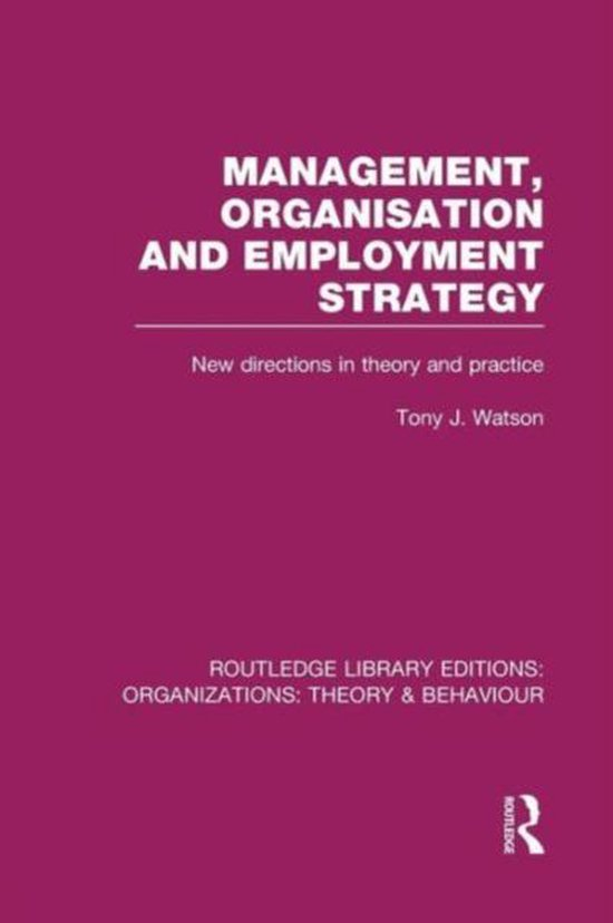Management Organization and Employment Strategy