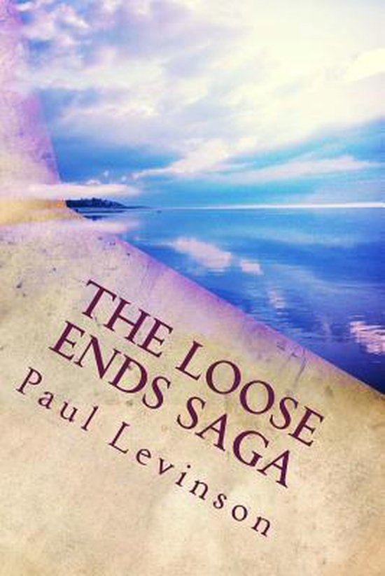 The Loose Ends Saga
