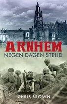 Boek cover Arnhem negen dagen strijd van Chris Brown