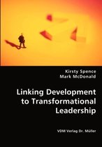 Linking Development to Transformational Leadership