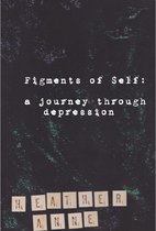 Figments of Self: A Journey Through Depression