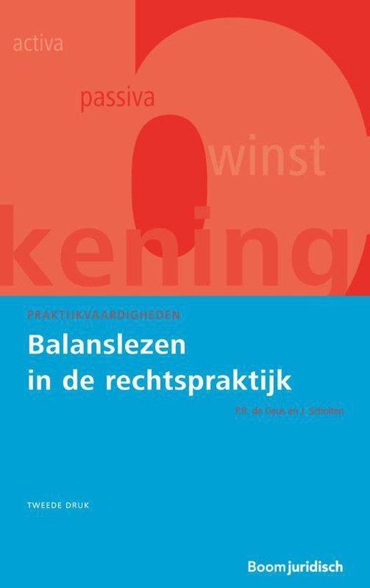 Praktijkvaardigheden - Balanslezen in de rechtspraktijk - P.R. de Geus |
