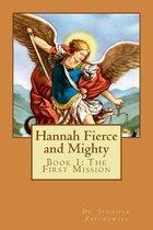 Hannah Fierce and Mighty