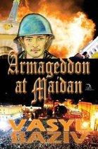 Armageddon at Maidan