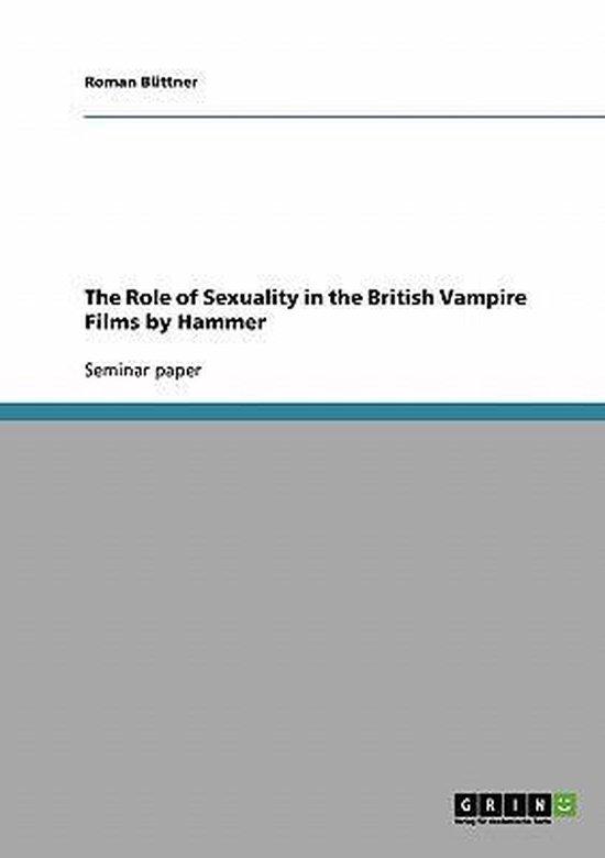Boek cover The Role of Sexuality in the British Vampire Films by Hammer van Roman Büttner (Paperback)