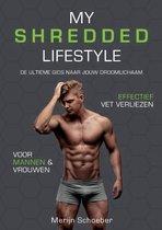Boek cover My Shredded Lifestyle van Merijn Schoeber (Paperback)