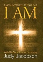 Encountering the Great I Am