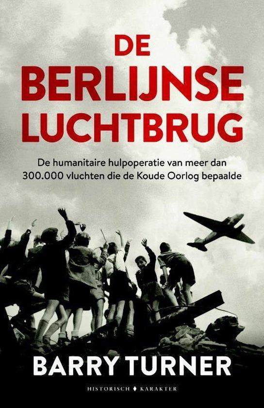 De Berlijnse luchtbrug - Barry Turner |