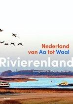 Rivierenland. Nederland van Aa tot Waal