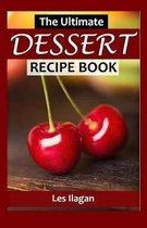 The Ultimate Dessert Recipe Book