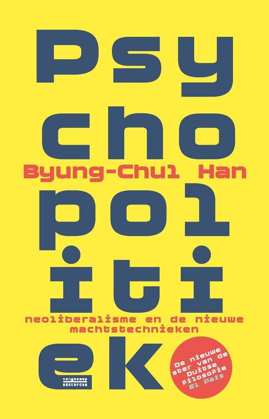 Psychopolitiek - Byung-Chul Han | Readingchampions.org.uk