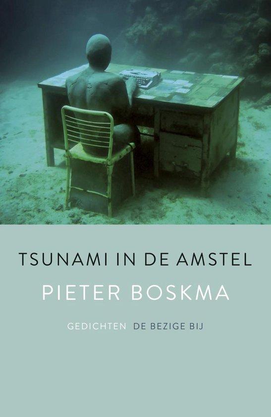 Tsunami in de Amstel - Pieter Boskma |