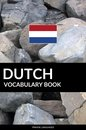Dutch Vocabulary Book: A Topic Based Approach