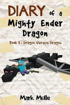 Diary of a Mighty Ender Dragon (Book 3)