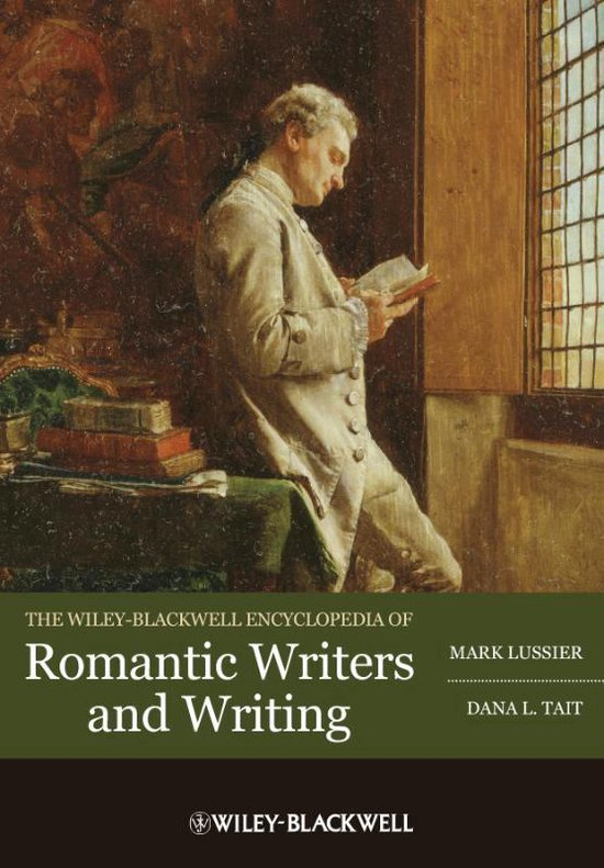 Boek cover The Wiley-Blackwell Encyclopedia of Romantic Writers and Writing van Mark Lussier (Hardcover)
