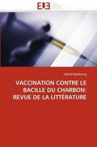 Vaccination Contre Le Bacille Du Charbon