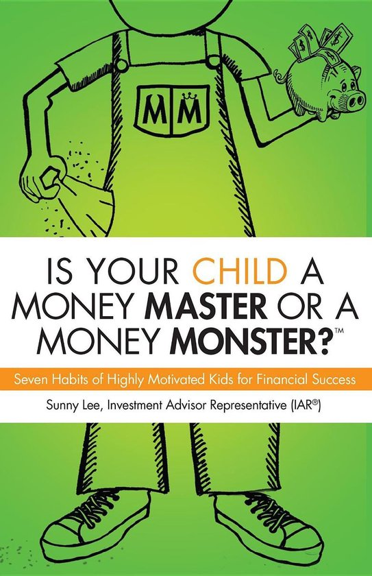 Omslag van Is Your Child A Money Master Or A Money Monster?