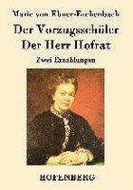 Der Vorzugsschuler / Der Herr Hofrat