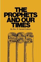 Prophets and Our Times