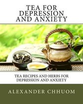Tea for Depression and Anxiety