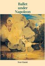 Ballet Under Napoleon