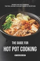 The Guide for Hot Pot Cooking