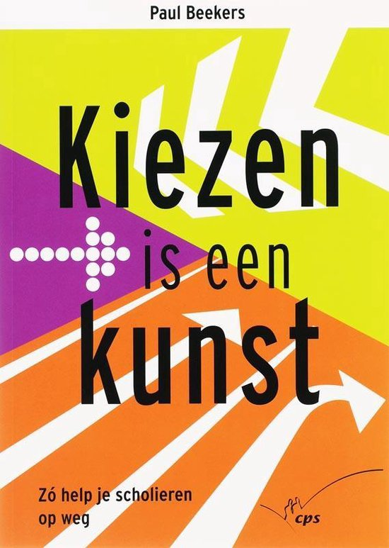 Kiezen is een kunst - P. Beekers |