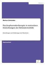 Omslag Psychopharmakotherapie in stationaren Einrichtungen der Behindertenhilfe