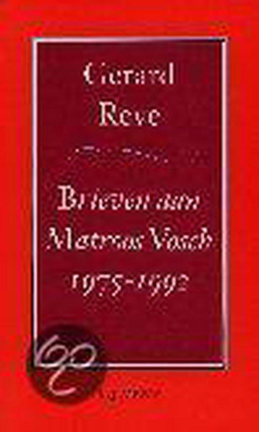 Brieven aan Matroos Vosch 1975-1992 - Gerard Reve |